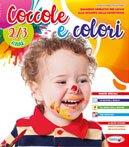 """Classe Primavera – Quaderno """"COCCOLE E COLORI"""" bambini 2-3 anni"""