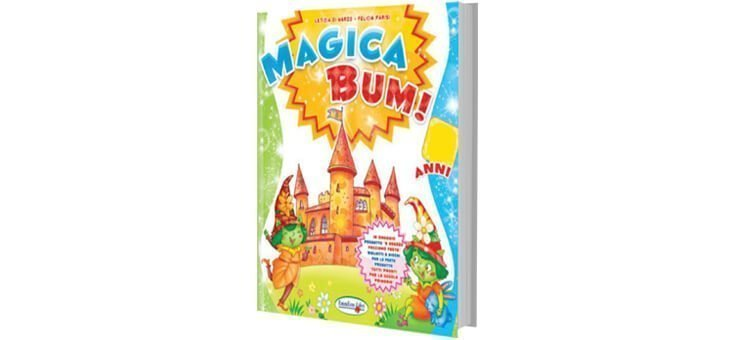 """Libri scuola materna 3, 4 e 5 anni """"MAGICA BUM!"""""""