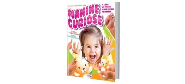 "Libri per bambini Asilo Nido ""MANINE CURIOSE"""