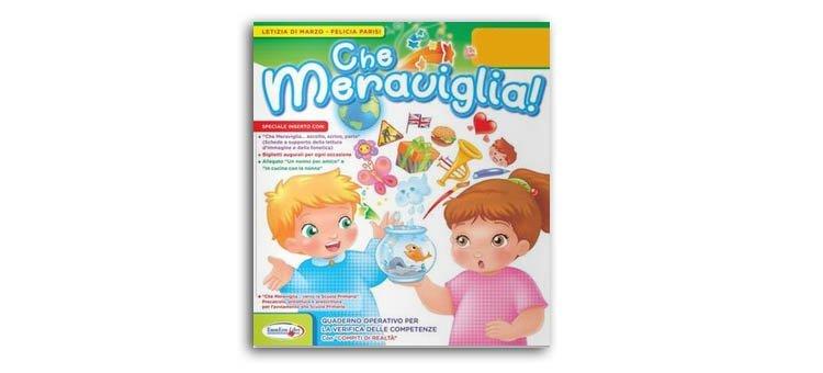 """Quaderni operativi anni 3, 4, 5 – Scuola Infanzia """"CHE MERAVIGLIA"""""""