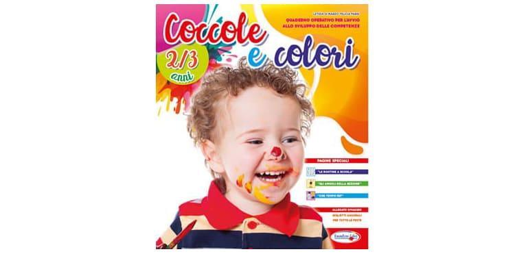 """Classe Primavera: quaderno infanzia """"COCCOLE E COLORI"""" 2-3 anni"""